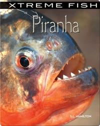 Xtreme Fish: Piranha