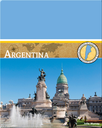 Explore the Countries: Argentina