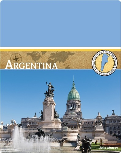 Explore the Countries: Argentina