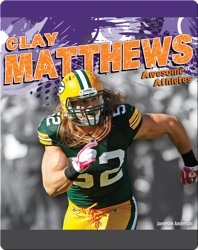 Awesome Athletes: Clay Matthews