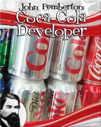 John Pemberton: Coca-Cola Developer