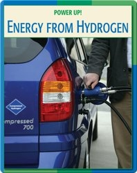 Power Up!: Energy From Hydrogen