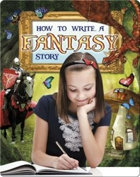 How to Write a Fantasy Story