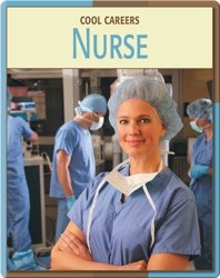 Cool Careers: Nurse