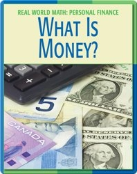 Real World Math: What Is Money?