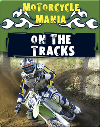 Motorcycle Mania: On The Tracks