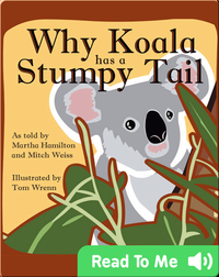 Why Koala has a Stumpy Tail