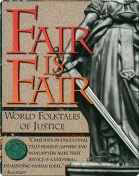 Fair is Fair: World Folktales of Justice