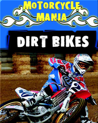 Motorcycle Mania: Dirt Bikes