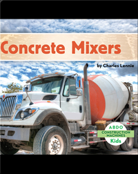 Construction Machines: Concrete Mixers