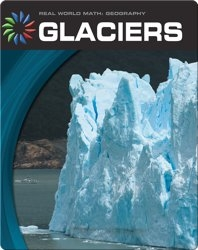 Real World Math: Glaciers
