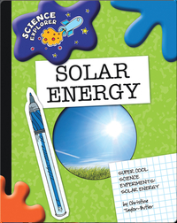 Science Explorer: Solar Energy