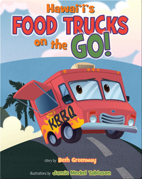 Hawaii's Food Trucks On The Go!