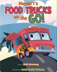 Hawaii's Food Trucks On The Go!