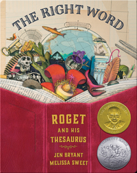 The Right Word : Roget and his Thesaurus