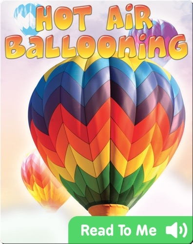 Action Sports: Hot Air Ballooning