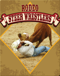 All About The Rodeo: Rodeo Steer Wrestlers