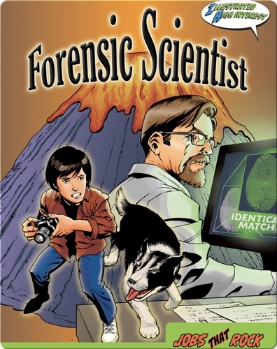 Jobs That Rock: Forensic Scientist