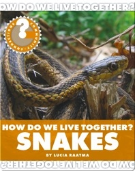 How Do We Live Together? Snakes