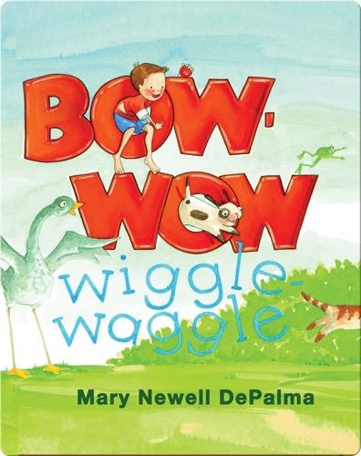 Bow-Wow Wiggle-Waggle