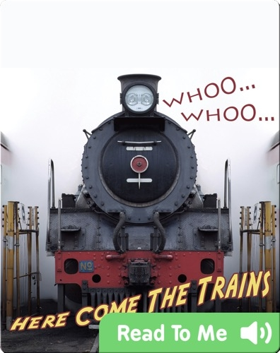 Here Come The Trains