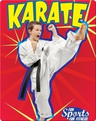 Fun Sports For Fitness: Karate