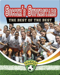 Soccer's Superstars: The Best of the Best