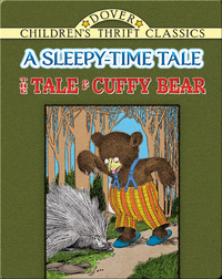 The Tale of Cuffy Bear: A Sleepy-Time Tale