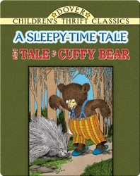 The Tale of Cuffy Bear: A Sleepy-Time Tale