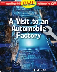 A Visit to an Automobile Factory: Early Fluent (Nonfiction Readers)