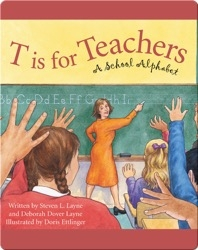 T is for Teachers: A School Alphabet