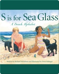 S is for Sea Glass: A Beach Alphabet