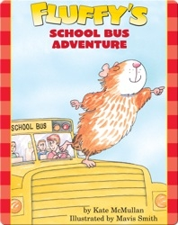 Fluffy's School Bus Adventure
