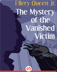 The Mystery of the Vanished Victim