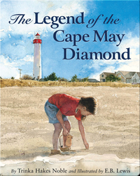 The Legend of the Cape May Diamond