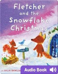 Fletcher and the Snowflake Christmas