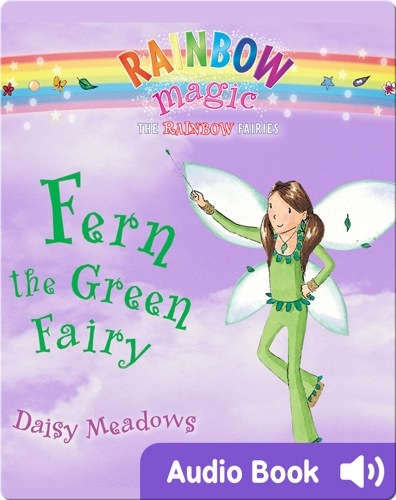 Rainbow Magic #4: Fern the Green Fairy