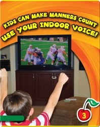 Kids Can Make Manners Count: Use Your Indoor Voice!