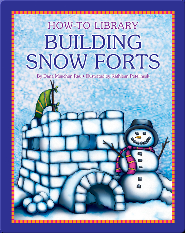 Building Snow Forts