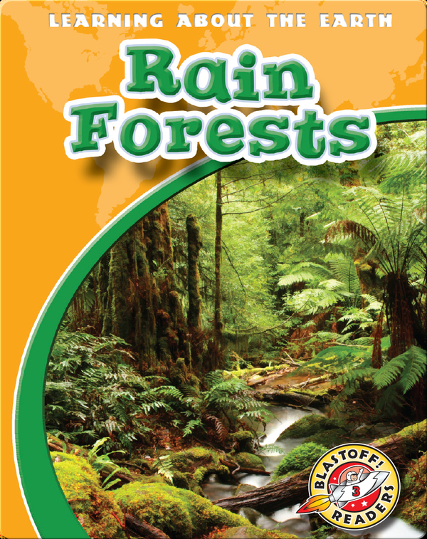 Rain Forests: Learning About the Earth