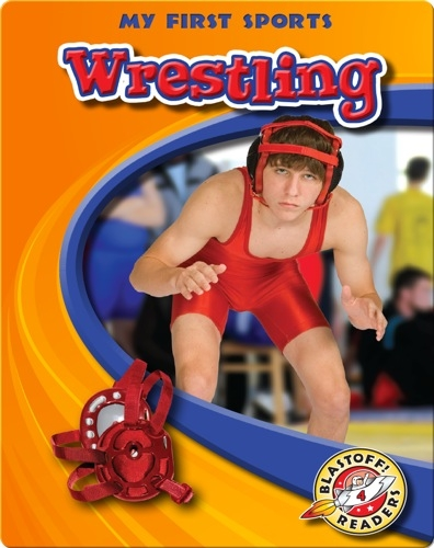 My First Sports: Wrestling