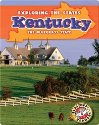 Exploring the States: Kentucky