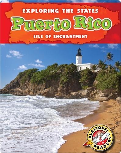 Exploring the States: Puerto Rico