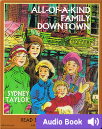 All-of-a-Kind Family Downtown