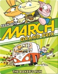 March Grand Prix: The Baker's Run