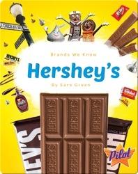 Brands We Know: Hershey's