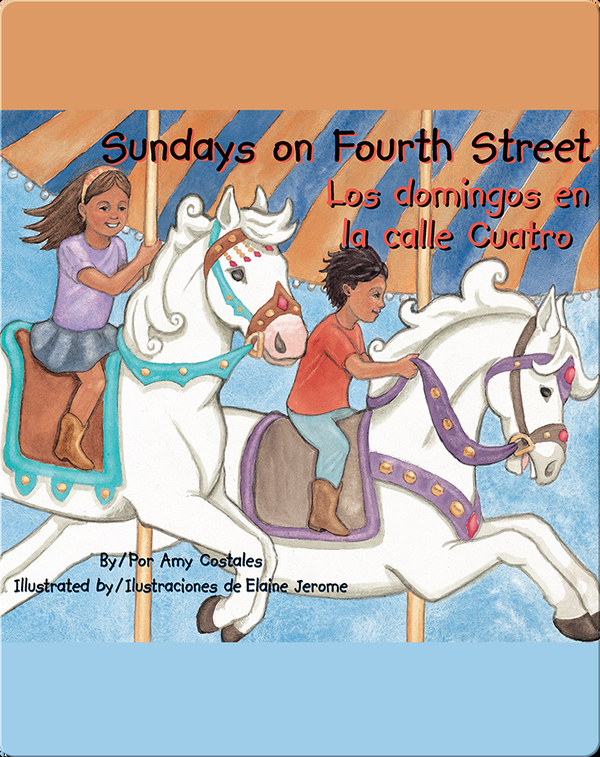 Sundays on Fourth Street / Los domingos en la calle Cuatro