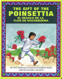 The Gift of The Poinsettia/El regalo de la flor de Nochebuena