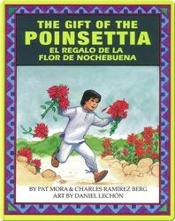 The Gift of The Poinsettia/El regalo de la flor de Nochebuena