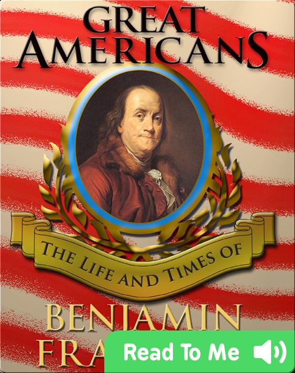 Great Americans: Benjamin Franklin